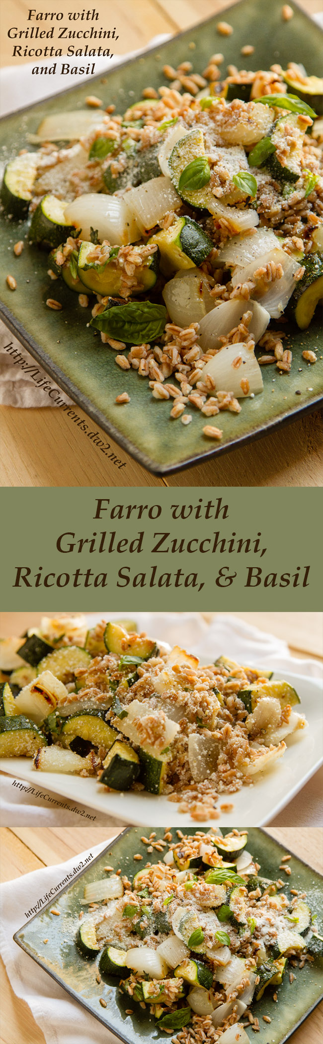 Farro with Grilled Zucchini Ricotta Salata and Basil Recipe long pin for pinterest with 3 images